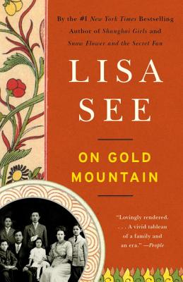 On Gold Mountain: The One-Hundred-Year Odyssey of My Chinese-American Family - See, Lisa