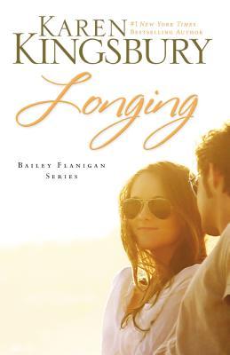 Longing - Kingsbury, Karen