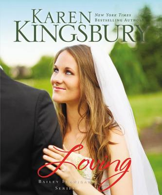 Loving - Kingsbury, Karen, and Zondervan Publishing, and Young, Judy (Narrator)
