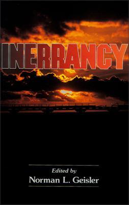 Inerrancy - Geisler, Norman L, Dr. (Editor)