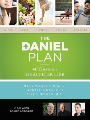 The Daniel Plan Church Campaign Kit: 40 Days to a Healthier Life - Warren, Rick, D.Min., and Amen, Daniel, Dr., MD, and Hyman, Mark