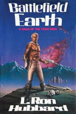 Battlefield Earth - Hubbard, L Ron