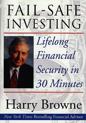 Fail-Safe Investing - Browne, Harry