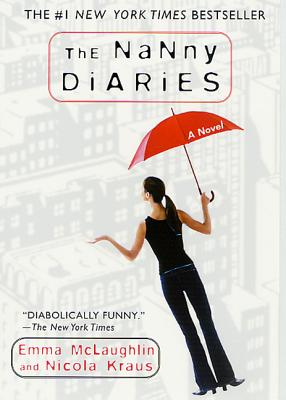 The Nanny Diaries - McLaughlin, Emma, and Kraus, Nicola
