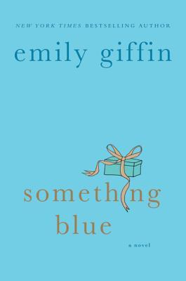 Something Blue - Giffin, Emily