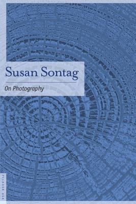 On Photography - Sontag, Susan
