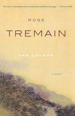 The Colour - Tremain, Rose