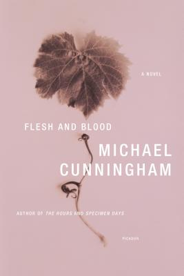 Flesh and Blood - Cunningham, Michael