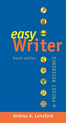 Easy Writer: A Pocket Reference - Lunsford, Andrea A