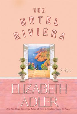 The Hotel Riviera - Adler, Elizabeth