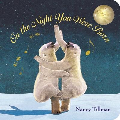 On the Night You Were Born - Tillman, Nancy