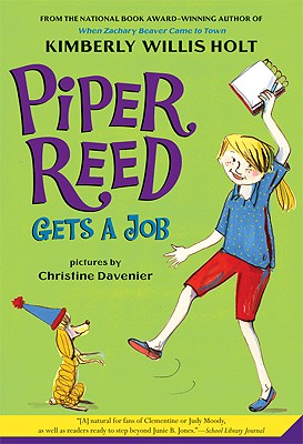 Piper Reed Gets a Job - Holt, Kimberly Willis