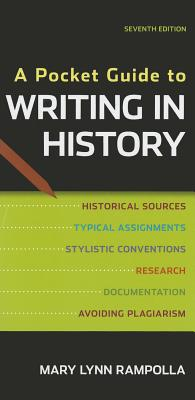 A Pocket Guide to Writing in History - Rampolla, Mary Lynn