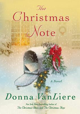 The Christmas Note - VanLiere, Donna