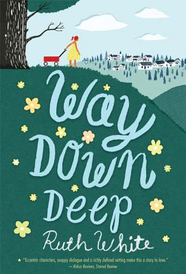 Way Down Deep - White, Ruth, PhD, MPH, Msw