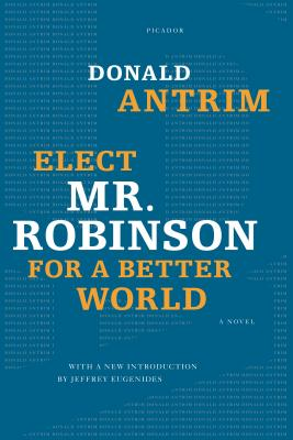 Elect Mr. Robinson for a Better World - Antrim, Donald