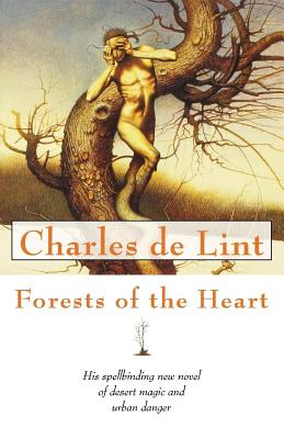 Forests of the Heart - de Lint, Charles