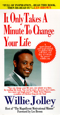 It Only Takes a Minute to Change Your Life - Jolley, Willie