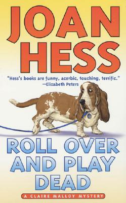 Roll Over and Play Dead - Hess, Joan