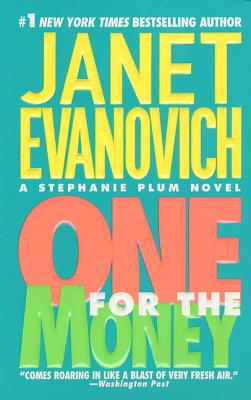 One for the Money - Evanovich, Janet