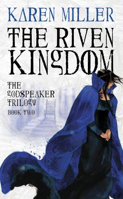 The Riven Kingdom - Miller, Karen