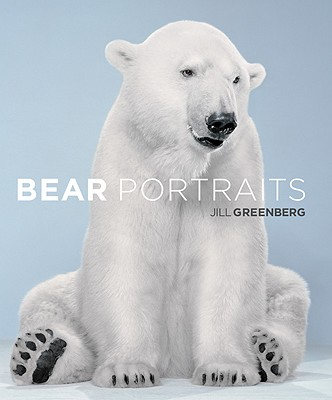 Bear Portraits - Greenberg, Jill (Photographer)