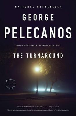 The Turnaround - Pelecanos, George P