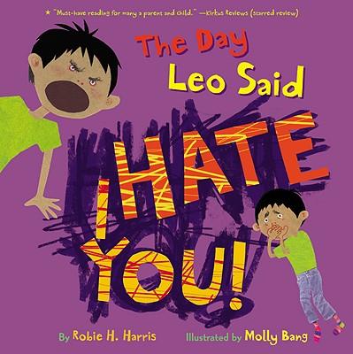The Day Leo Said I Hate You! - Harris, Robie H