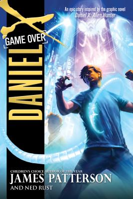 Game Over - Patterson, James, and Rust, Ned