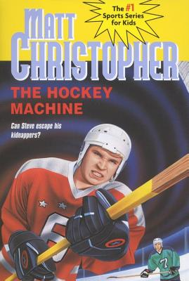 The Hockey Machine - Christopher, Matthew F, and Schroeppel, Richard (Illustrator)