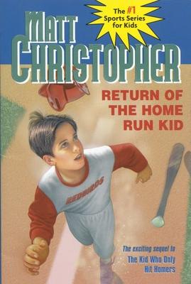 Return of the Home Run Kid - Christopher, Matt