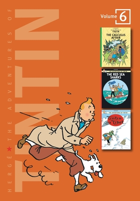 The Adventures of Tintin: Volume 6 - Herge, and Herg&#xe9, and Herg