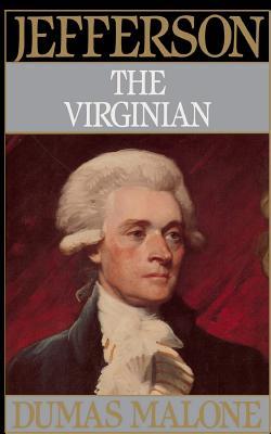 Jefferson the Virginian - Malone, Dumas