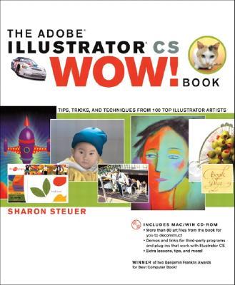 The Adobe Illustrator CS Wow! Book - Steuer, Sharon