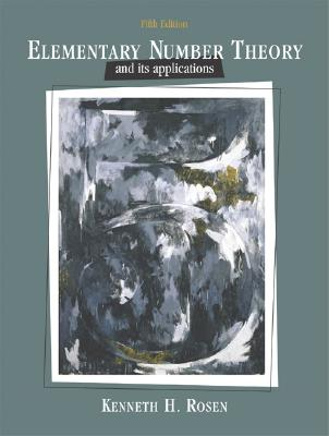 Elementary Number Theory and Its Applications - Rosen, Kenneth H