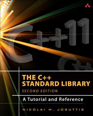 The C++ Standard Library: A Tutorial and Reference - Josuttis, Nicolai M