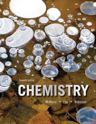 Chemistry - McMurry, John E., and Fay, Robert C., and Robinson, Jill Kirsten