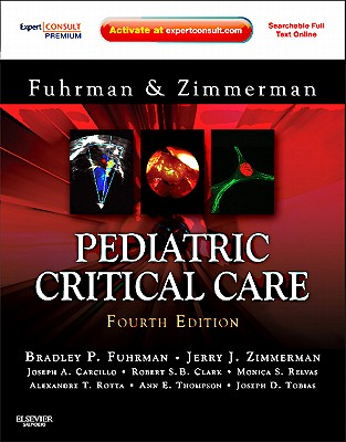 Pediatric Critical Care - Fuhrman, Bradley P, and Zimmerman, Jerry J