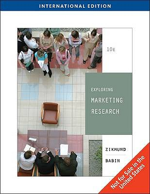 Exploring Marketing Research - Zikmund, William G., and Babin, Barry J.
