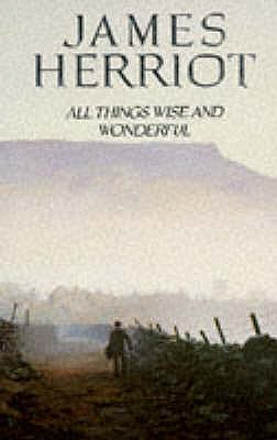 All Things Wise and Wonderful - Herriot, James