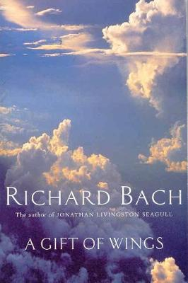 A Gift of Wings - Bach, Richard