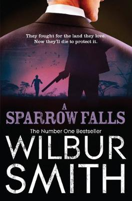 A Sparrow Falls - Smith, Wilbur