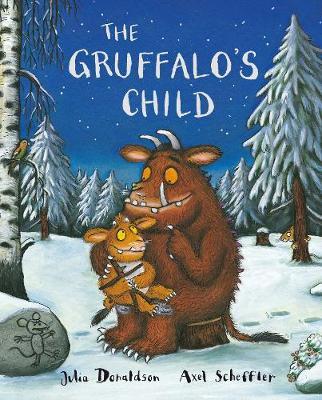The Gruffalo's Child. Julia Donaldson - Donaldson, Julia