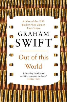 Out of This World - Swift, Graham