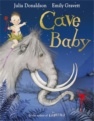 Cave Baby - Donaldson, Julia