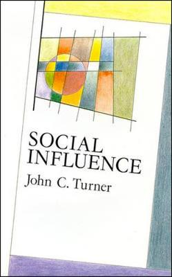 Social Influence - Turner, John C, and Manstead, Anthony (Editor)