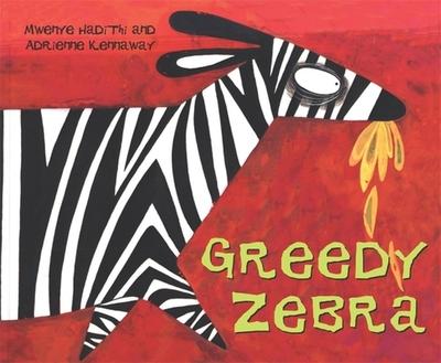 Greedy Zebra - Hadithi, Mwenye