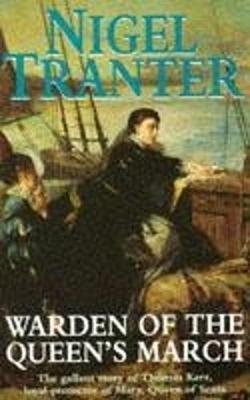 Warden of the Queen's March - Tranter, Nigel