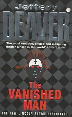 The Vanished Man - Deaver, Jeffery