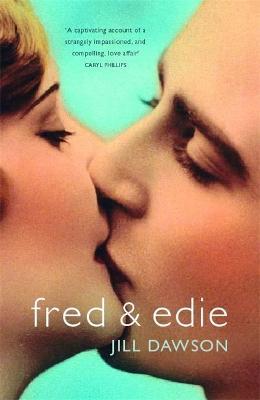 Fred and Edie - Dawson, Jill